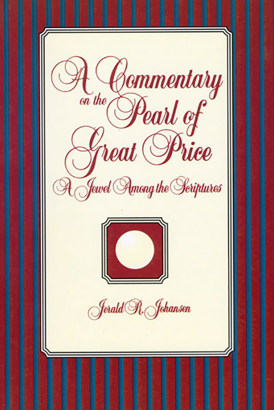 A Commentary on the Pearl of Great Price: A Jewel Among the Scriptures book cover