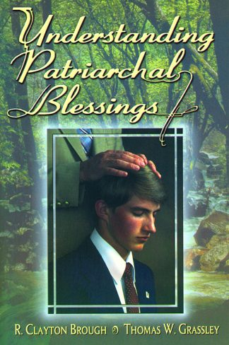 Understanding Patriarchal Blessings book cover