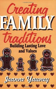 Creating Family Traditions: Building Lasting Love and Values book cover