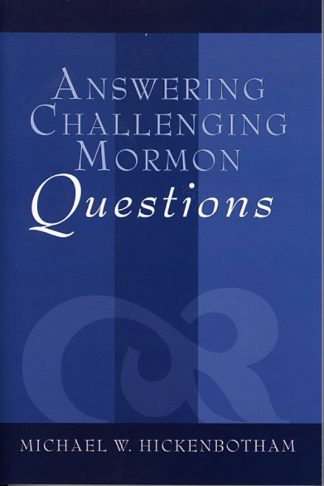 Answering Challenging Mormon Questions book cover