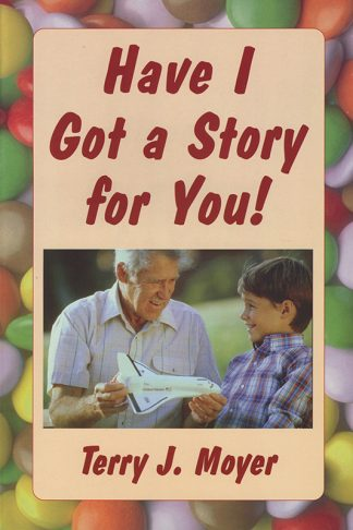 Have I Got a Story for You! book cover