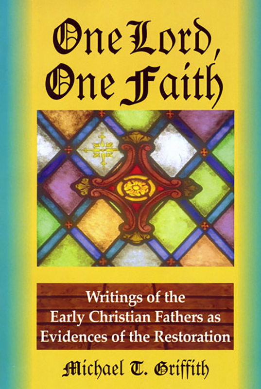Image result for One Lord, One Faith: Writings of the Early Christian Fathers As Evidences of ...