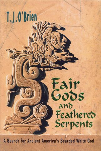 Fair Gods and Feathered Serpents book cover