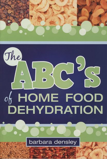 The ABC's of Home Food Dehydration book cover