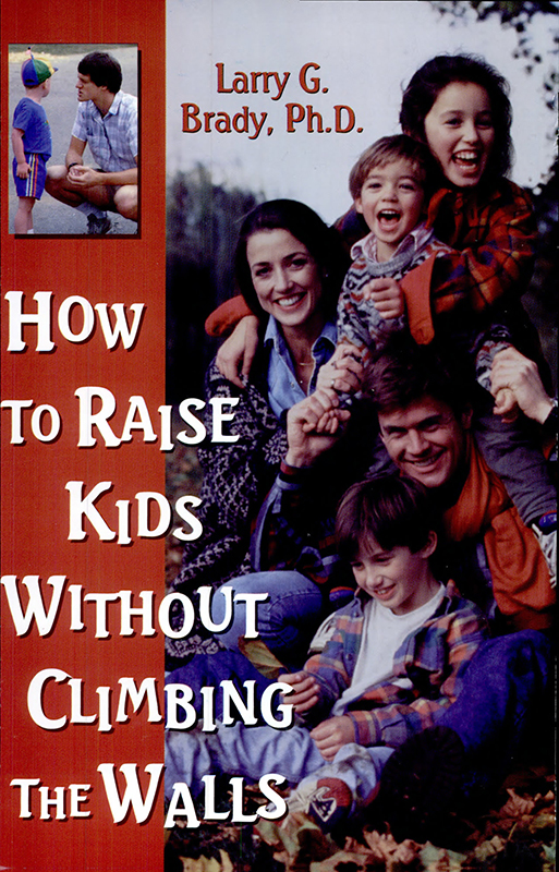 How to Raise Kids Without Climbing the Walls book cover