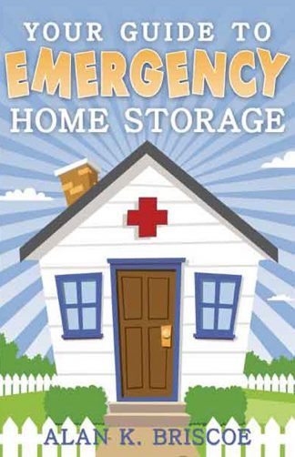 Your Guide To Emergency Home Storage book cover