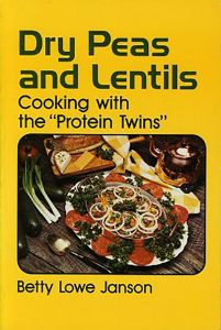 "Dry Peas and Lentils: Cooking with the ""Protein Twins"" book cover"
