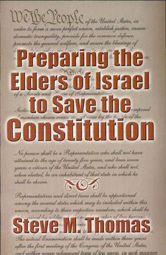 Preparing the Elders of Israel To Save the Constitution book cover
