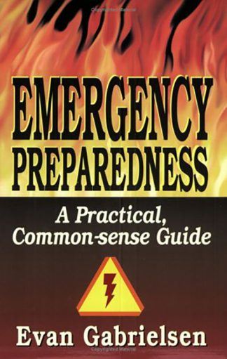 Emergency Preparedness: A Practical Common-sense Guide book cover