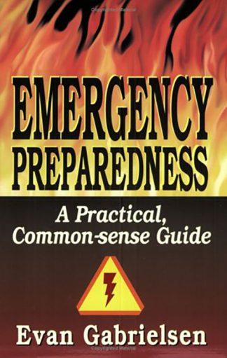 Emergency Preparedness: A Practical Common-sense Guide book cover