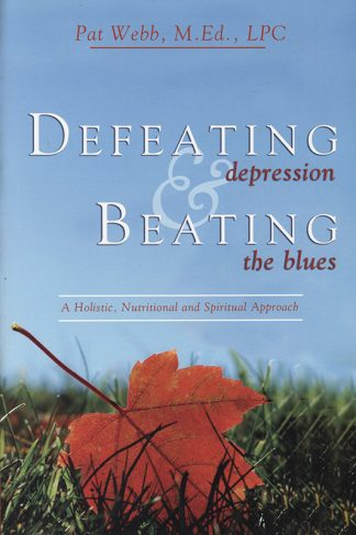 Defeating Depression & Beating the Blues book cover