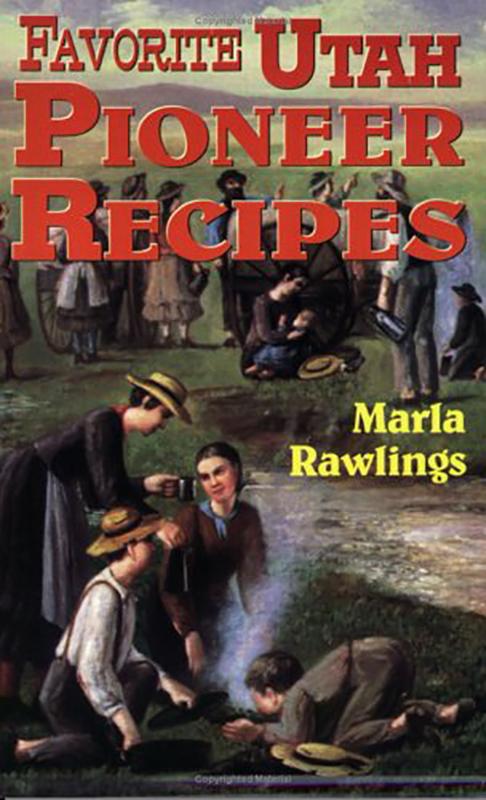 Favorite Utah Pioneer Recipes book cover