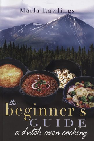 The Beginner's GUide to Dutch Oven Cooking book cover