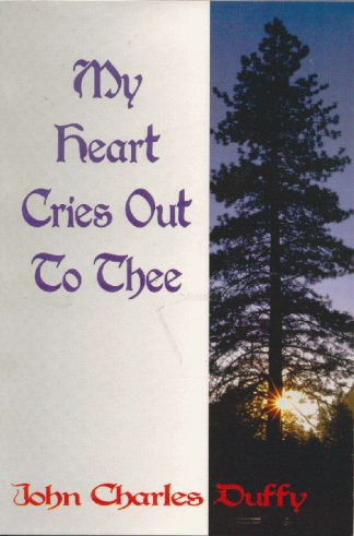 My Heart Cries Out To Thee book cover