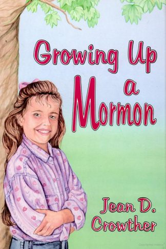 Growing Up a Mormon book cover