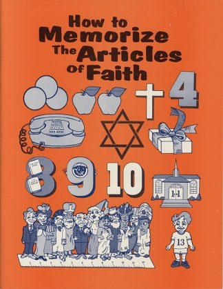 How to Memorize The Articles of Faith book cover
