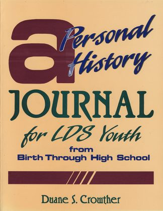 A Personal History Journal for LDS Youth book cover