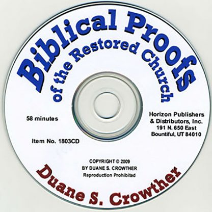 Biblical Proofs of the Restored Church cd cover