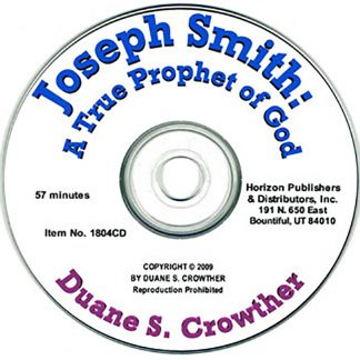Joseph Smith: A True Prophet of God cd cover