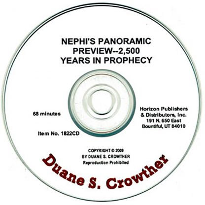 Nephi's Panoramic Preview -- 2,500 Years in Prophecy cd cover