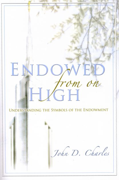 Endowed from on High book cover