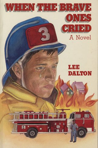 When the Brave Ones Cried book cover