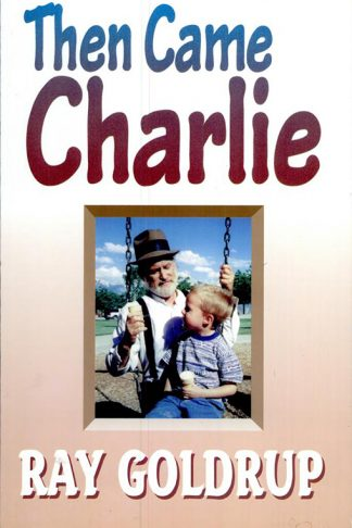 Then Came Charlie book cover