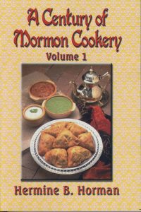 A Century of Mormon Cookery Volume 1 book cover
