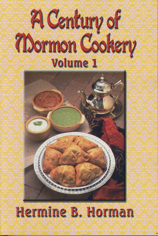Recipes cookbooks archives horizon publishers lds bookstore a century of mormon cookery volume 1 forumfinder Choice Image