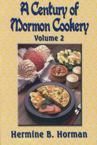 A Century of Mormon Cookery Volume 2 book cover