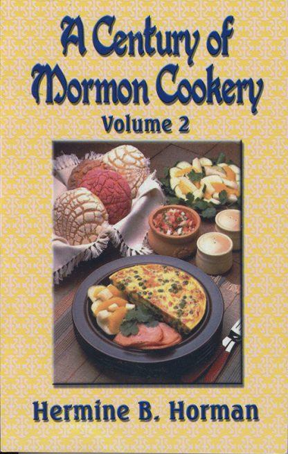 A Century of Mormon Cookery Volume 2 book cover