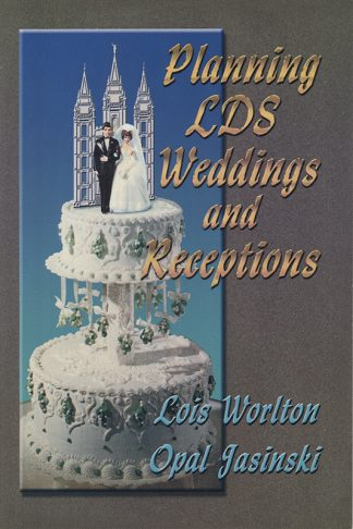 Planning LDS Weddings and Receptions book cover