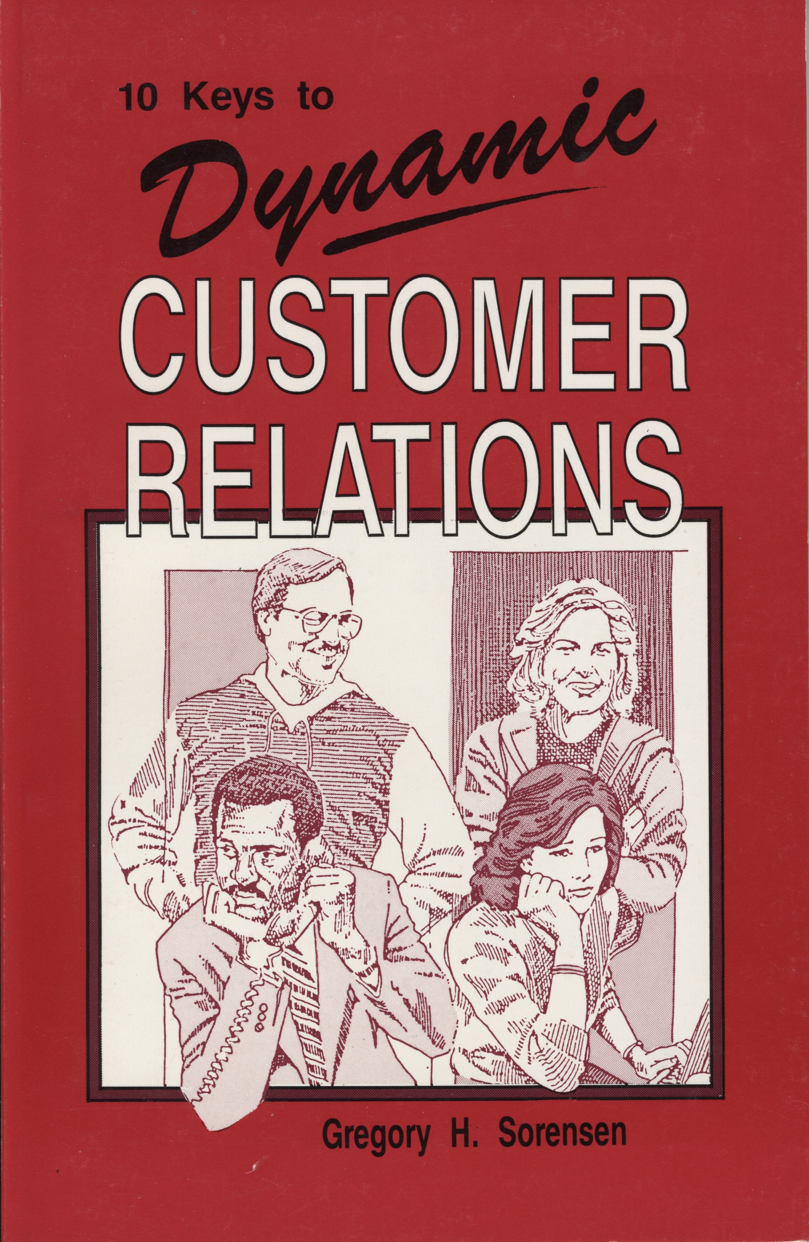 10 Keys to Dynamic Customer Relations book cover