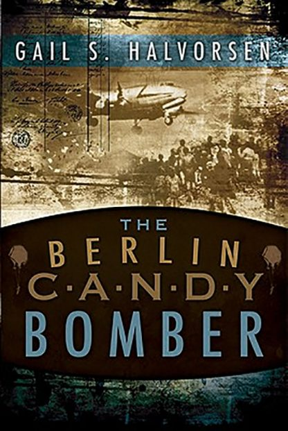 The Berlin Candy Bomber book cover