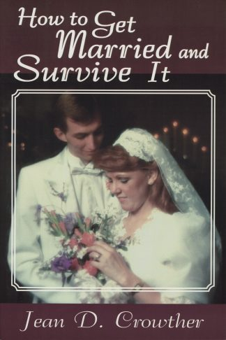 How to Get Married and Survive It book cover