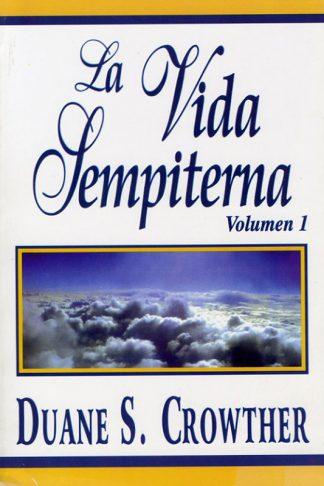 La Vida Sempiterna Volumen 1 book cover
