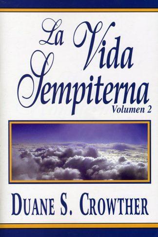 La Vida Sempiterna Volumen 2 book cover
