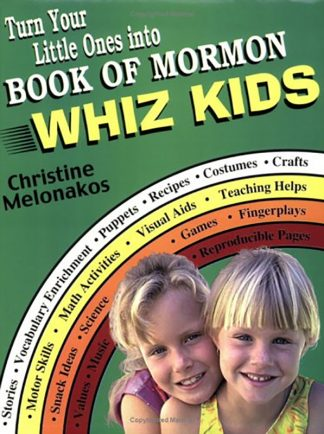 Turn Your Little Ones Into Book Of Mormon Whiz Kids book cover