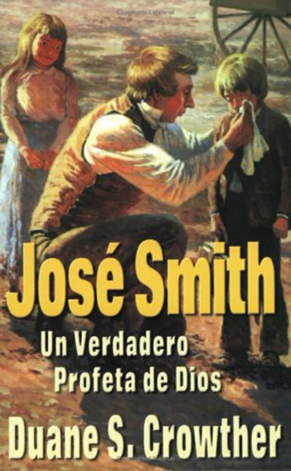José Smith: Un Verdadero Profeta de Dios book cover
