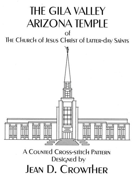 The Gila Valley Arizona Temple book cover