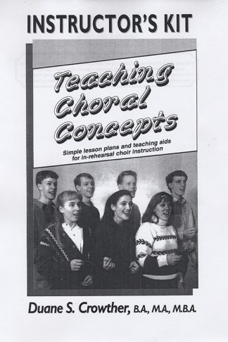 Teaching Choral Concepts: Instructors Kit book cover
