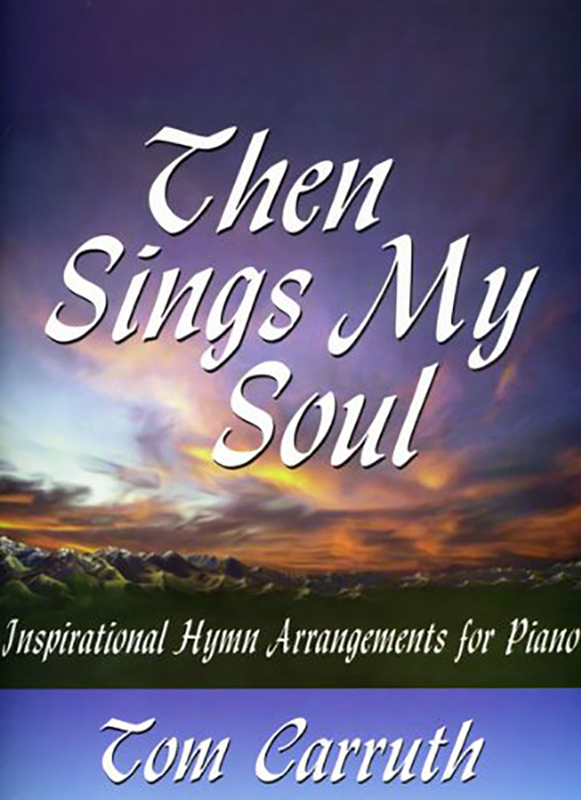 Then Sings My Soul book cover