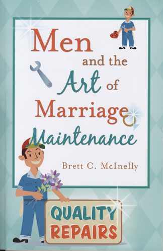 Men and the Art of Marriage Maintenance book cover