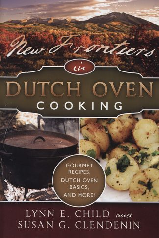 New Frontiers in Dutch Oven Cooking book cover