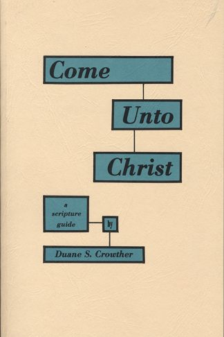 Come Unto Christ book cover