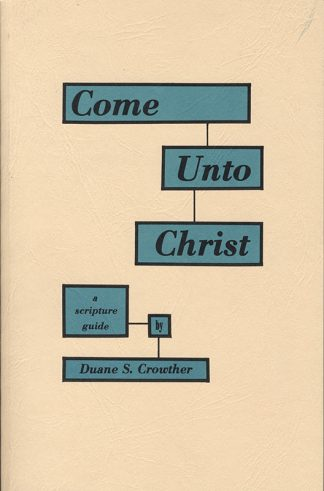 Come Unto Christ book cover