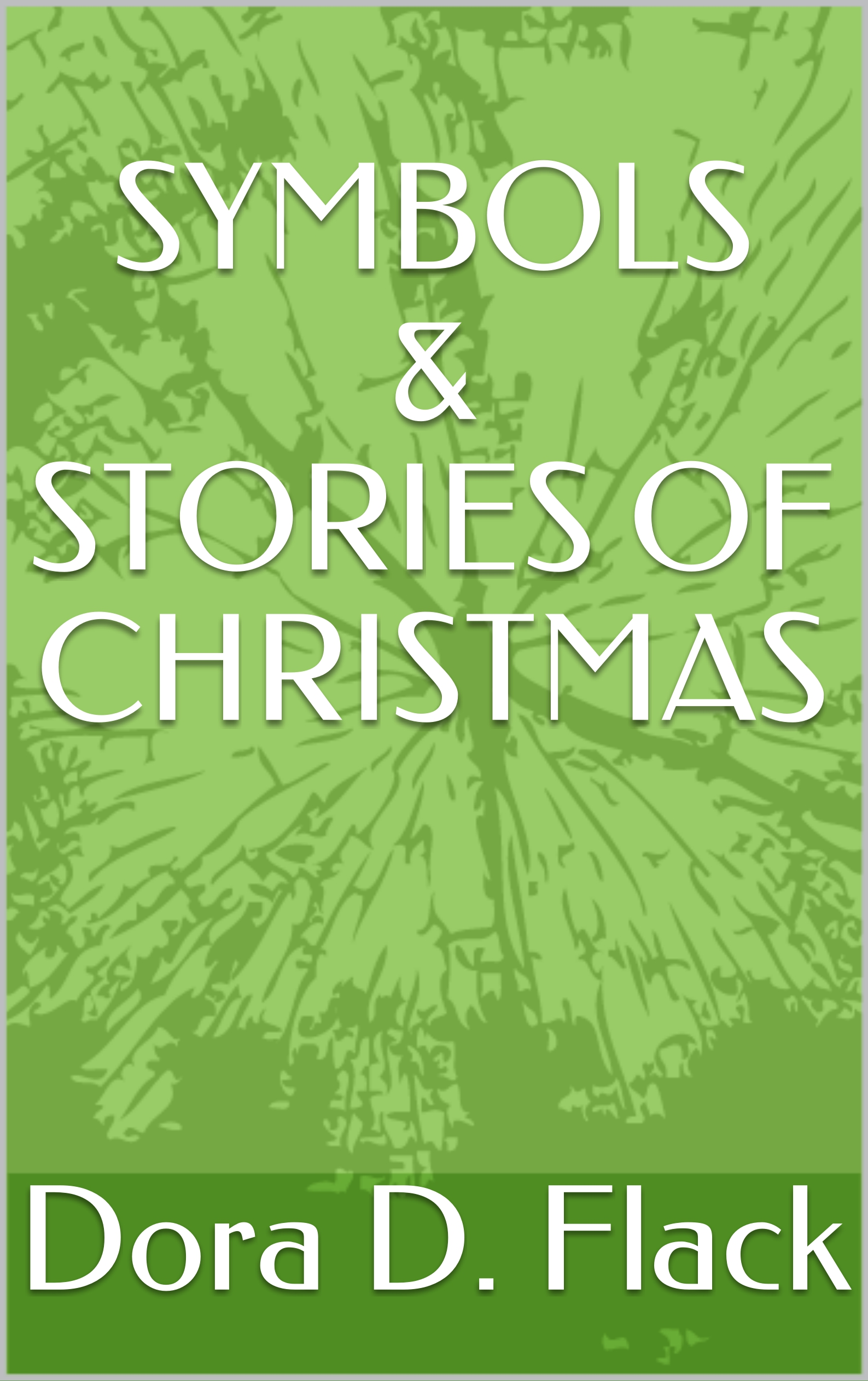 Symbols & Stories of Christmas book cover